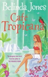 Cafe Tropicana - Belinda Jones