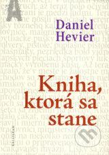 Kniha, ktora sa stane (Daniel Hevier)