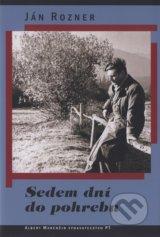 Sedem dni do pohrebu (Jan Rozner)
