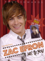 Zac Efron: Me and You