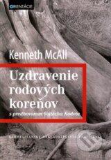 Uzdravenie rodovych korenov (Kenneth McAll)