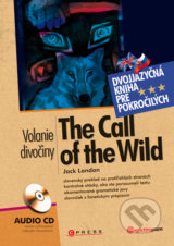 The call of the wild / Volanie divociny +Audio CD (Jack London)