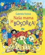 Nasa mama je bosorka (Gabriela Futova)