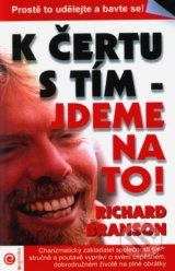 K certu s tim - jdeme na to! (Richard Branson)