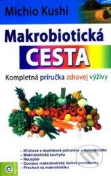 Makrobioticka cesta (Michio Kushi)