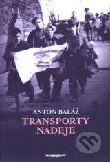 Transporty nadeje (Anton Balaz)