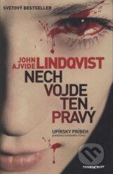 Nech vojde ten pravy (John Ajvide Lindqvist)
