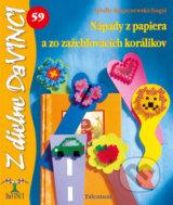 Napady z papiera a zo zazehlovacich koralikov (Sybille Rogaczewski-Nogai)