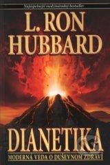 Dianetika: Moderna veda o dusevnom zdravi (L. Ron Hubbard)