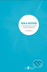 Zen a hotovo (Leo Babauta)