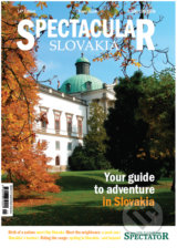 Your guide to adventure in Slovakia (Spectacular Slovakia 2009)