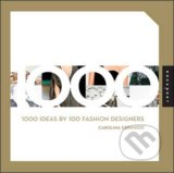 1000 Ideas by 100 Fashion Designers - Carolina Cerimedo