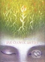 Jak clovek smysli (James Allen)