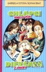Chlapci padli z visne, dievcata z jahody (Gabriela Futova, Roman Brat)