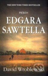 Pribeh Edgara Sawtella (David Wroblewski)