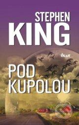 Pod Kupolou (Stephen King)