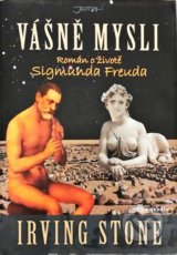 Irving Stone: Vášně mysli