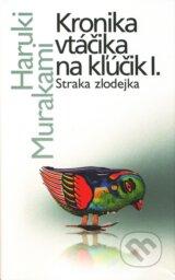 Kronika vtacika na klucik I. (Haruki Murakami)