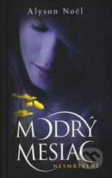 Modry mesiac (Alyson Noel)
