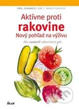 Aktivne proti rakovine: Novy pohlad na vyzivu (Johannes F. Coy, Maren Franzova)