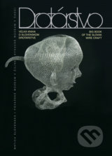 Drotarstvo - Velka kniha o slovenskom drotarstve