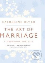 The Art of Marriage - Catherine Blyth
