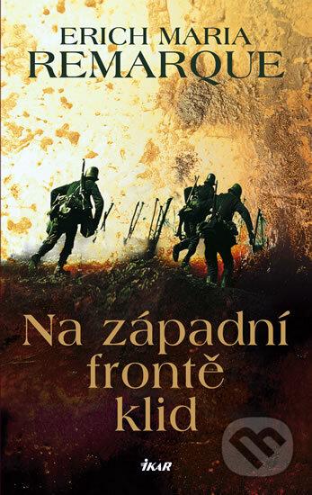 Výsledek obrázku pro na západní frontě klid kniha