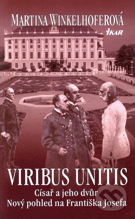 Viribus Unitis  Císař a jeho dvůr. Martina Winkelhofer 24a9aa4e5e4