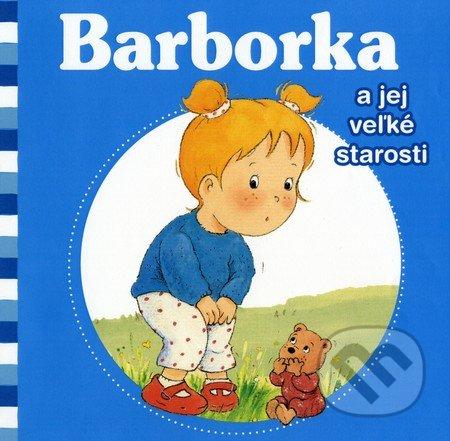 415434e797 Kniha  Barborka a jej veľké starosti (Nancy Delvaux a Aline de ...