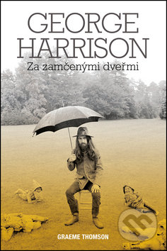 George Harrison - Graeme Thomson