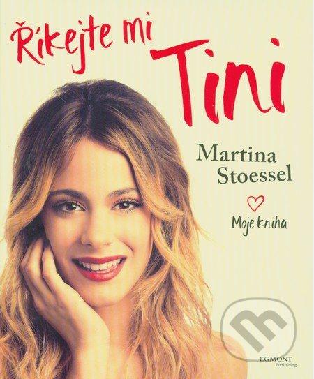 Říkejte mi Tini. Martina Stoessel 2eb1c81a90f