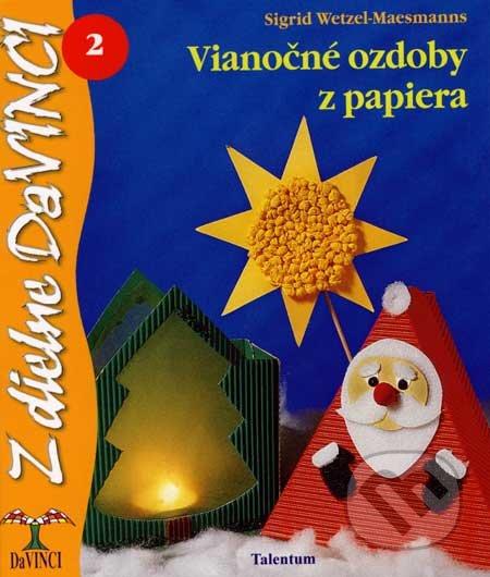 c0d4171c4 Kniha: Vianočné ozdoby z papiera (Sigrid Wetzel-Maesmanns)   Martinus