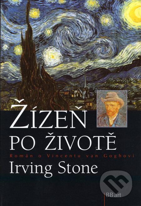 Irving Stone: Žízeň po životě