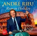 André Rieu: Roman Holiday