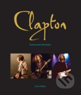 Eric Clapton - Chris Welch